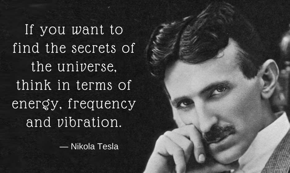 The law of attraction Nikola Tesla Quote