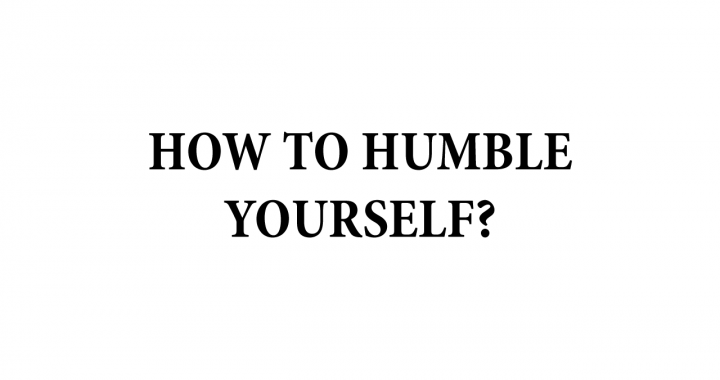 develop one's humility