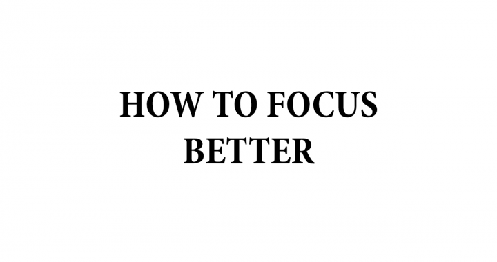 how to focus better banner