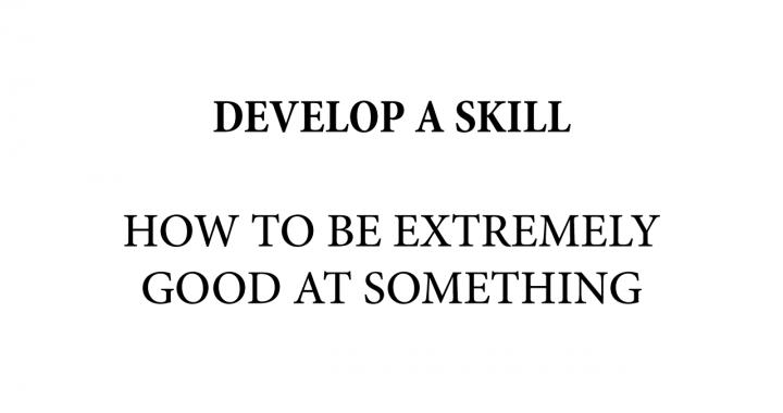 develop a skill